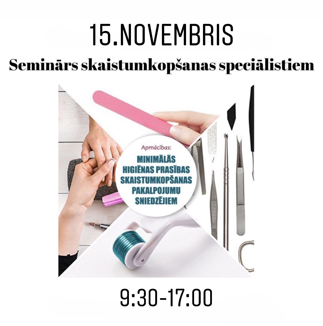 """15. novembris. Seminārs """"Minimālās higēnas prasības skaistumkopšanas speciālistiem"""""""