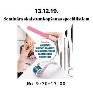 Seminārs 13.12.19. Minimāls higēnas prasības skaistumkopšanas speciālistiem
